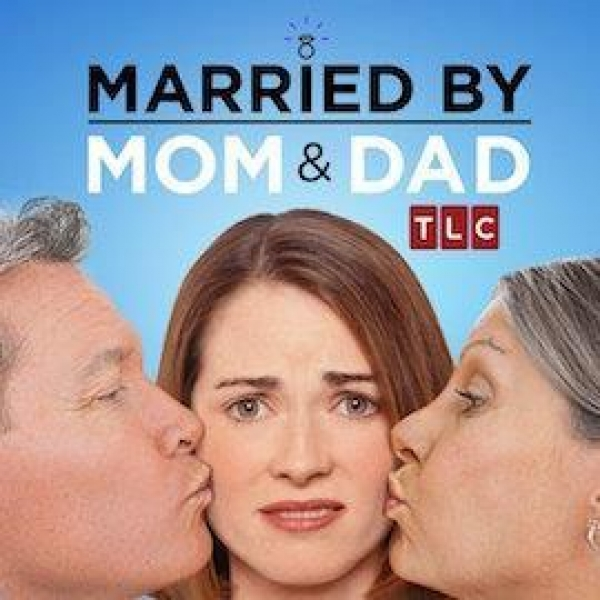 TLC's Married by Mom & Dad is now casting season 2